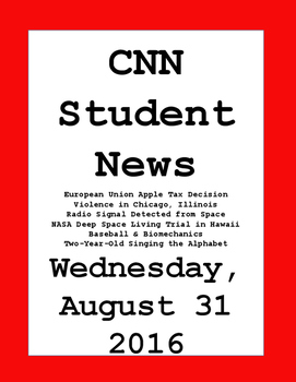 CNN Student News: Wednesday, August 31, 2016 - NO PREP