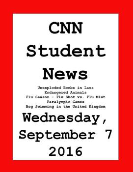 CNN Student News: Wednesday, September 7, 2016 - NO PREP!