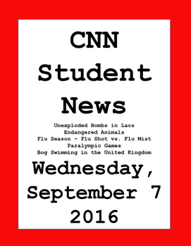 CNN Student News: Wednesday, September 7, 2016 - NO PREP!