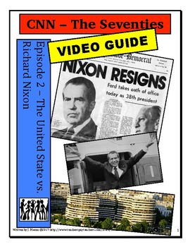 CNN - The Seventies - Episode 2 - The United States vs Richard Nixon