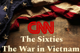 CNN The Sixties: The War in Vietnam video guide and a copy of the video