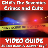 CNN's The Seventies: Crimes and Cults Episode *30 Questions & Answer Key!*