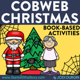 COBWEB CHRISTMAS Activities and Read Aloud Lessons for Dig