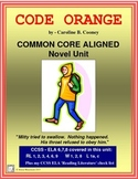 CODE ORANGE by Caroline Cooney, Novel Study CCSS Aligned