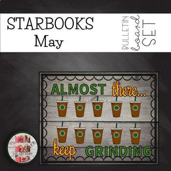 COFFEE THEMED May Testing/End of Year BULLETIN BOARDS STARBOOKS
