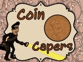 COIN CAPERS: Fun withMoney