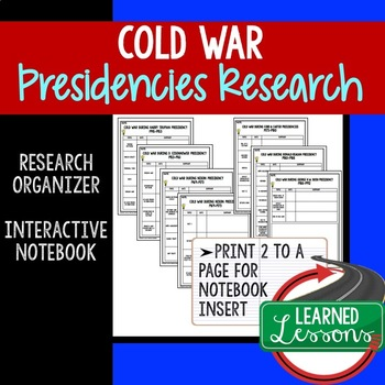 COLD WAR Presidencies Research Graphic Organizer