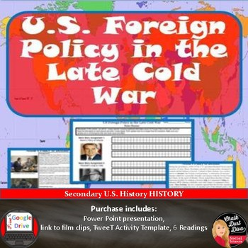 "COLD WAR - US Foreign Policy in the Late Cold War –""Tweet"" Activity"