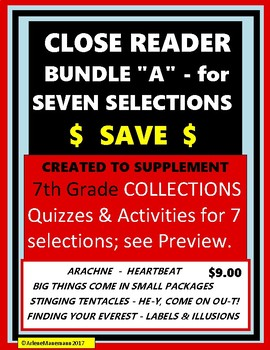 "COLLECTIONS - CLOSE READER Bundle ""A"" - Quizzes & Activities for 7 Selections"