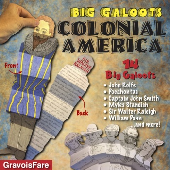 COLONIAL AMERICA: 14 Big Galoots (John Smith, John Rolfe, Pocahontas, and more!)
