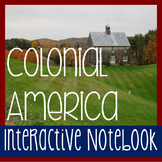 Interactive Notebook: 13 AMERICAN COLONIES-Colonial America w/ Reading Passages!