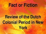 COLONIAL TIMES IN NY STATE