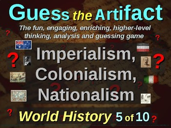 """COLONIALISM & IMPERIALISM """"Guess the Artifact"""" - for HS World History (5/10)"""