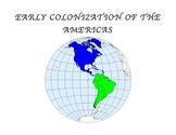 COLONIZATION OF AMERICA UNIT (GRADES 5 - 8)