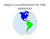 COLONIZATION OF AMERICA UNIT (GRADES 5 - 8) You won't want