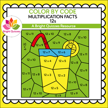COLOR BY MULTIPLICATION FACTS   12s   LEMONADE