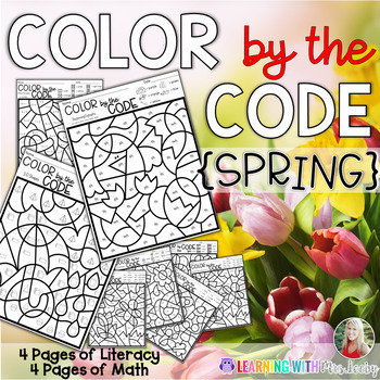 COLOR BY THE CODE - SPRING - Math and Literacy for Kindergarten