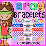 COLOR Brag Bracelets - Classroom Behavior Management