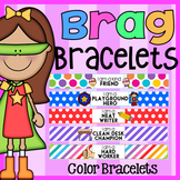 COLOR Brag Bracelets - Classroom Behavior Management