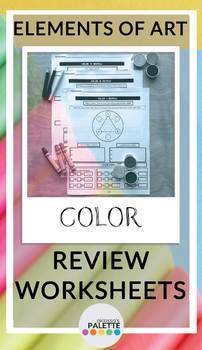 COLOR- Elements of Art Worksheet REVIEW Packet