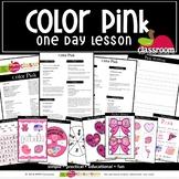 COLOR PINK Preschool PreK Kindergarten 1-Day Lesson Plan