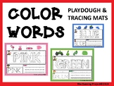 COLOR WORDS-playdough and tracing mats for Pre-K, K, and S