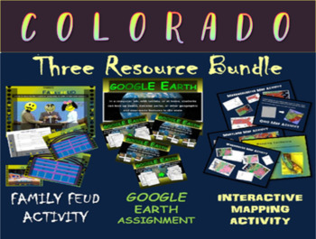 COLORADO 3-Resource Bundle (Map Activty, GOOGLE Earth, Family Feud Game)