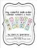 COLORFUL Polk-a-Dot Calendar Number Squares & More