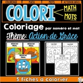 COLORI - MATH ET MOTS - ACTION DE GRÂCE - French Colour by number and word