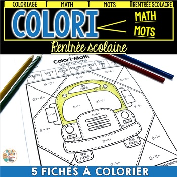 COLORI - MATH ET MOTS - Rentrée scolaire - French Colour by number and word