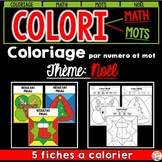 COLORI - MATH ET MOTS - Thème: Noël - French Colour by number and word