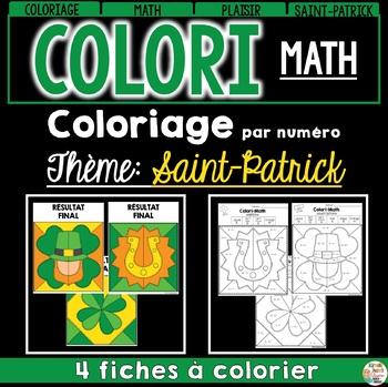 COLORI - MATH ET MOTS - Thème: Saint-Patrick - French Colour by number and word