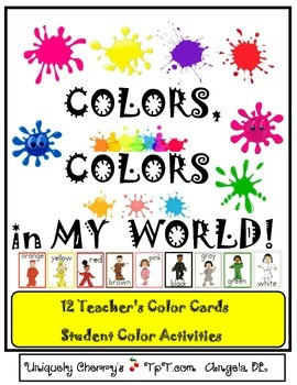 COLORS, COLORS, in MY WORLD!   PRE-K - KINDERGARTEN