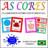 COLORS POSTERS AND WORD WALL IN PORTUGUESE: AS CORES