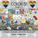 COLORS! Part 2 Virtual Library & Music Room - SEESAW & Goo