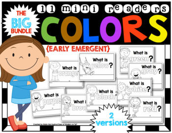 COLORS: THE BIG BUNDLE {11 Early Emergent MINI Readers} for Reading Workshop
