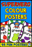 COLOUR POSTERS WITH A SUPERHERO THEME: CLASSROOM DECOR COLOURS PRINTABLES
