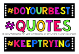 COLOURFUL Classroom Quotes!
