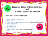 COLOURS:Ideas for Colour Theme Activities and a Blank Lesson Plan Template