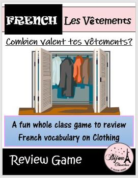 COMBIEN VALENT TES VÊTEMENTS: Fun Game to Review Vocabulary on French Clothes