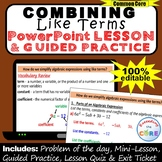 COMBINING LIKE TERMS (Simplify Expressions) PowerPoint Les