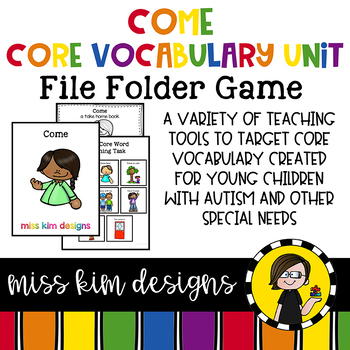 COME Core Vocabulary Unit for Special Education Teachers