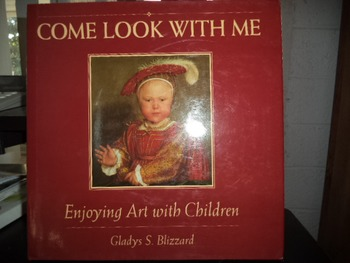 COME LOOK WITH ME   ENJOYING ART WITH CHILDREN