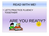 COME READ WITH ME! A Fluency PowerPoint for grades k-2