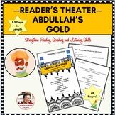 COMICAL READER'S THEATER SCRIPT: ABDULLAH'S GOLD