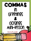 Commas in Greetings and Closings of Letters