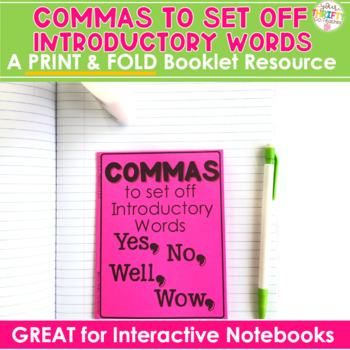 "COMMAS ""No Cut"" Interactive Notebook: To Set Off Introductory Words"
