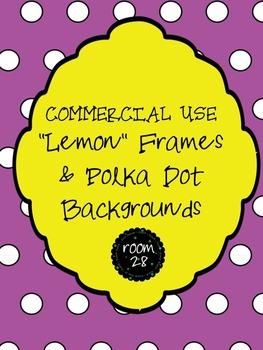 "FREE COMMERCIAL USE ""Lemon"" Frames and Polka Dot Backgrounds"