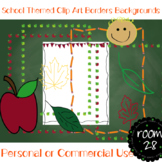 "COMMERCIAL USE ""School Fall Theme"" Clip Art Borders Backgrounds"