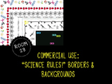 "COMMERCIAL USE: ""Science Rules"" Clip Art Borders and Backgrounds"